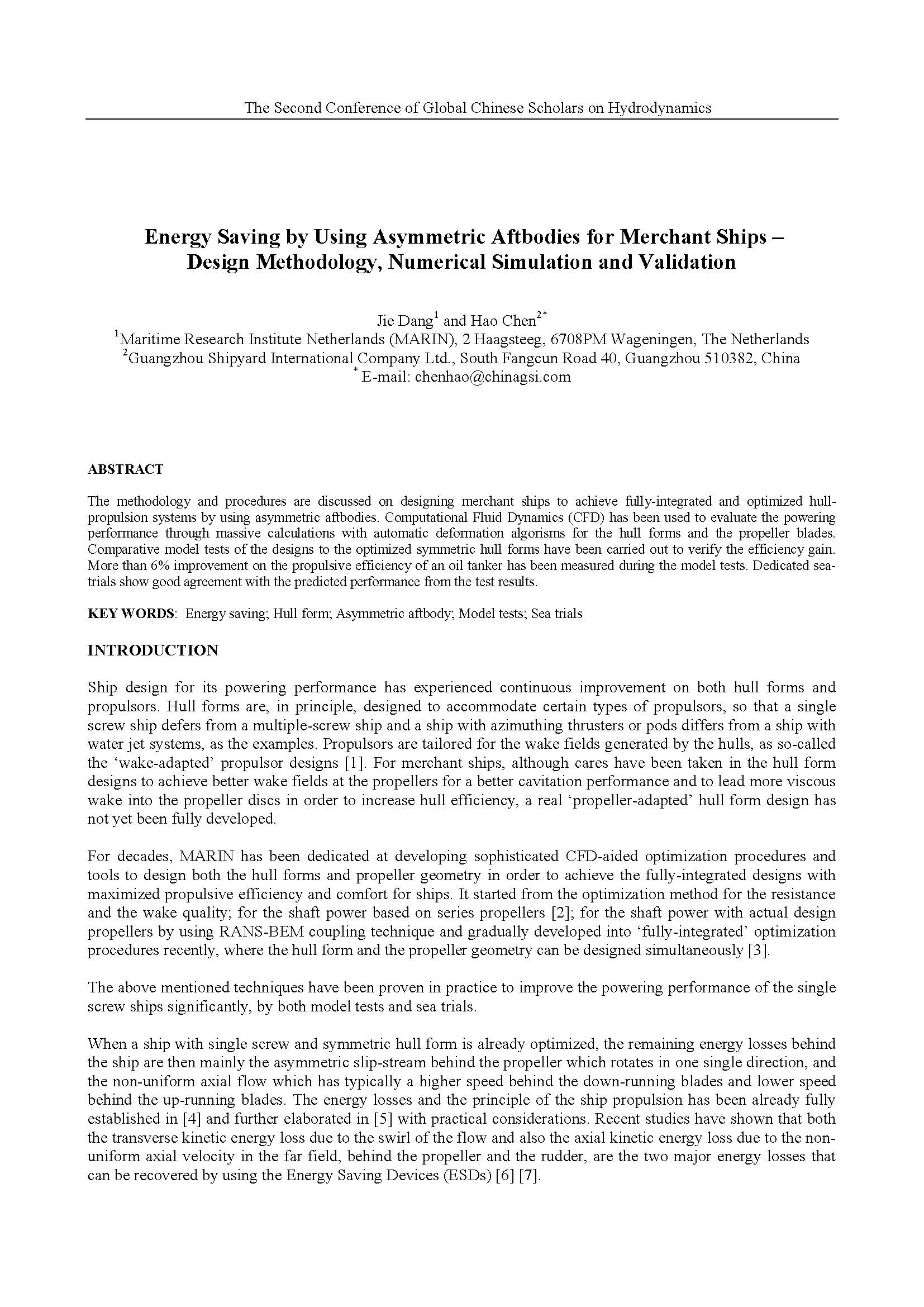 Energy Saving by Using Asymmetric Aftbodies for Merchant Ships – Design Methodology, Numerical Simulation and Validation