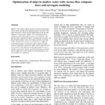Optimization of ships in shallow water with viscous flow computations and surrogate modeling